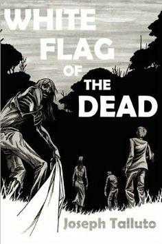 """White Flag Of The Dead""  ***  Joseph Talluto  (2009)"