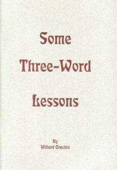 Some Three-Word Lessons [Paperback] Willard Conchin