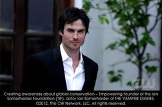 Creating awareness about global conservation - Empowering founder of the Ian Somerhalder Foundation (ISF), Ian Somerhalder. love-at-first-bite-the-vampire-diaries