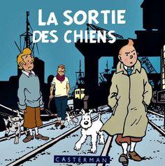 Les Aventures de Tintin - Album Imaginaire - La Sortie des Chiens