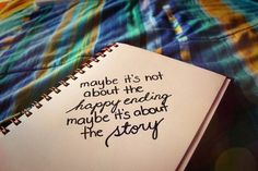 Without the story, the happy ending doesn't have any meaning.