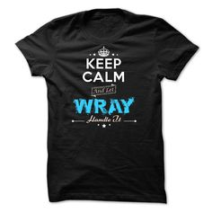 If your name is WRAY then this is just for you