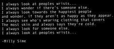 I always look at peoples wrists...