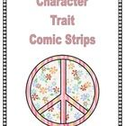 This Freebie contains 8 comic strip frames (six boxes for each) for students to illustrate an example of themselves or someone else demonstrating a character trait. Responsibility, Respect, Courage, Kindness, Self-Discipline, Integrity, Perseverance, & Good Judgement.