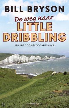 De weg naar Little Dribbling - Bill Bryson; getipt in DWDD van januari 2016