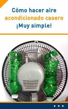 Cómo hacer aire acondicionado casero. ¡Muy simple!