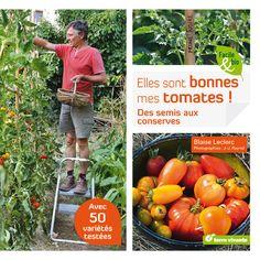 50 variétés de tomates testées dans ce livre. #tomates