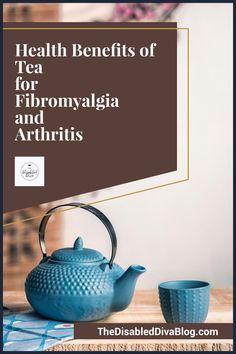 There are many health benefits of tea. For people who live with painful and chronic inflammation from fibromyalgia and arthritis, tea is one of the best beverage choices we can make.