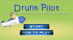 Drunk pilot is an arcade type amazing game.You can play this game with both of your android and iOS devices.To play this game visit https://itunes.apple.com/us/app/drunk-pilot/id806184072?mt=8 for iOS devices and https://play.google.com/store/apps/details?id=air.com.hamzagames.drunkpilot&hl=en for android devices.