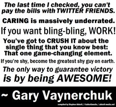 Some inspirational quotes from Internet Guru Gary Vaynerchuk (@garyvee) that I put together in a graphic. Repin and enjoy!