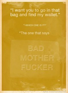 """Jules iconic """"Bad Mother F*cker"""" wallet belonged to Tarantino and of course was a reference to the theme song from Shaft."""