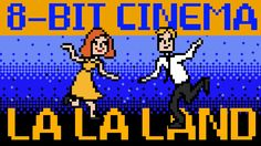 La La Land - 8-Bit Cinema