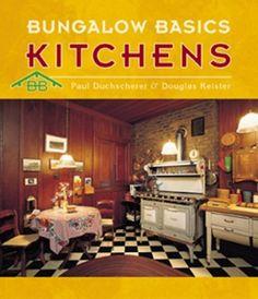 Kitchens (Bungalow Basics) by Paul Duchscherer