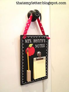 Personalized teacher note board with teacher's name painted on the chalkboard with a mini notepad attached on a clip and a pencil holder: