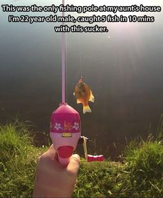 I can see my brother doing this with my nieces fishing pole