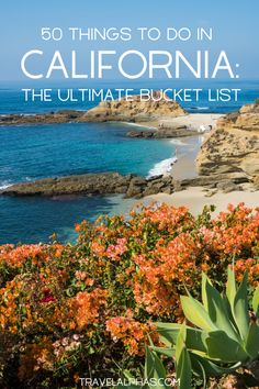 bucket list photography California Travel Bucket List: 50 Amazing Things to Do in California. From San Francisco and Sonoma County, to Laguna Beach and Lake Tahoe, here is the ultimate California bucket list. How many have you checked off Lakes In California, Southern California Beaches, Malibu California, California Vacation, Northern California, Laguna Beach, San Francisco, San Diego, Sonoma County