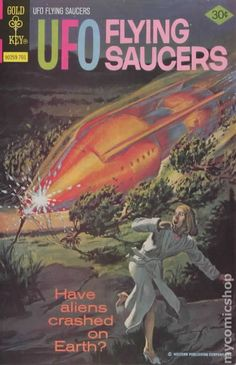 UFO Flying Saucers (1968 Gold Key) #13 - Painted cover. Stories by Pat Fortunato, Frank Bolle, John Celardo. Tales of mystery and suspense related to the UFO phenomenon. Hostess Twinkies ad with Richie Rich. Kenner Bionic Action Club ad with the Six Million Dollar Man. 36 pages, full color.