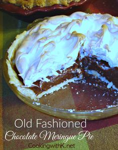 Old Fashioned Chocolate Meringue Pie, creamy rich chocolate filling adorned with fluffy meringue in a flakey crust, just like grandma use to make. pies Old Fashioned Chocolate Meringue Pie {Granny's Recipe} Old Fashioned Chocolate Pie, Grandma's Chocolate Pie, Chocolate Pie Recipes, Chocolate Filling, Chocolate Pie With Meringue, Best Homemade Chocolate Pie Recipe, Chocolate Pie Recipe Using Cocoa, Chocolate Pudding, Gastronomia