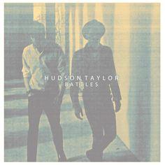Hudson Taylor Battles album