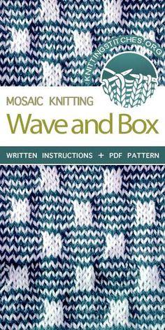 Knitting Stitches -- Free Knitting. The Art of Slip-Stitch Knitting: Knit Wave and Box Stitch. #knittingstitches #knittingpatterns