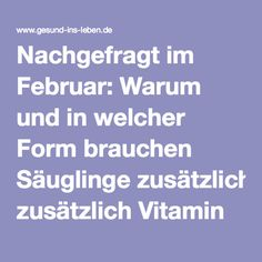 Nachgefragt im Februar: Warum und in welcher Form brauchen Säuglinge zusätzlich Vitamin K?