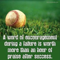 I remember the words of encouragement after a failure or loss, much more then the sounds of praise.might say something about my failure to success ratio? Life Quotes Love, Great Quotes, Quotes To Live By, Me Quotes, Motivational Quotes, Inspirational Quotes, Wisdom Quotes, Sport Quotes, Sports Sayings