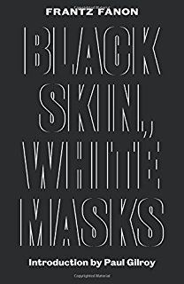 Book Review: Black Skin, White Masks by Frantz Fanon | LSE Review of Books