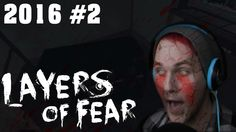 NEW PARTS NEW SCARES ? - Layers of fear 2016 #2