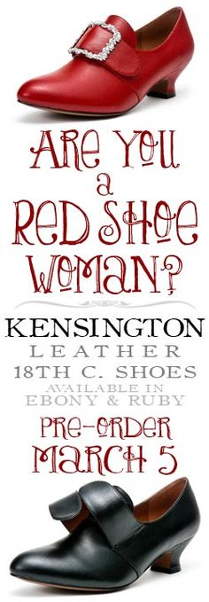 Kensington leather 18th century shoes, going on pre-order March 5th, limited time.  Delivery near May 2012    http://www.american-duchess.com/shoes-18th-century