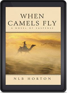 When Camels Fly by NLB Horton is the Indie Book of the Week for October 4th, 2015!  http://indiebookoftheday.com/when-camels-fly-by-nlb-horton