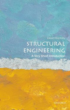 COMING SOON - Availability: http://130.157.138.11/record= Structural Engineering: A Very Short Introduction / David Blockley