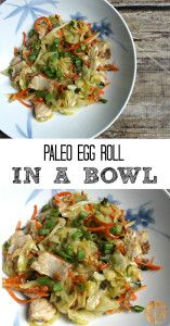 Paleo Egg Roll In a Bowl! All of the great egg roll taste without any of the bad ingredients!