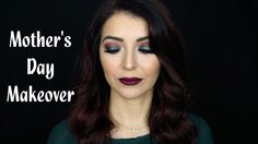 Green Smokey Eye & Vampy Lips Makeup Tutorial | Mother's Day Makeover - YouTube