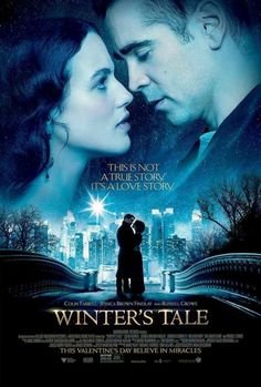 Winter's Tale - coming February 14, 2014 | This Valentine's Day, believe in miracles.