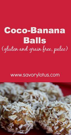 Coco-Banana Balls (gluten and grain free, paleo) #snacks #glutenfree #paleo #grainfree #banana