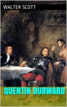 Quentin Durward est un roman historique écrit par l'écrivain écossais Sir Walter Scott (1771 - 1832). Il raconte l'histoire d'un archer écossais au service du roi de France Louis XI.
