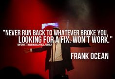 Easier said than done Ocean Quotes Tumblr, Frank Ocean Quotes, Favorite Quotes, Best Quotes, Funny Quotes, Music Lyrics, Music Quotes, Quotes To Live By, Life Quotes