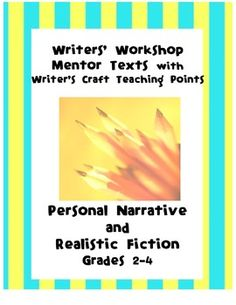 Mentor Texts with Writer's Craft Teaching Points- Narrativ