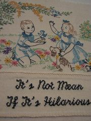 It's not mean if its hilarious | Subversive Cross Stitch