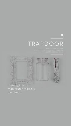 Trapdoor Lockscreen, Twenty One Pilots Lyrics (Self Titled Aesthetics) | Graphic Design + Photography by KAESPO