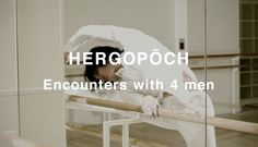 HERGOPOCH|Encounters with 4 men | LIGHT THE WAY DESIGN OFFICE #エルゴポック #HERGOPOCH #Encounters #LIGHTTHEWAY #promotion #movie