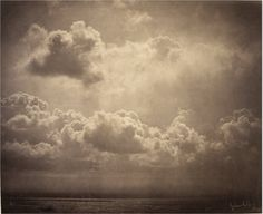 Gustave Le Gray Seascape, study of clouds, ca. 1857 albumen print from a collodion glass negative Musée d'Orsay (crashinglybeautiful:arsvitaest:yama-bato) Contemporary Photography, Google Art Project, Gustave Le Gray, History Of Photography, Photography, French Photographers, Clouds, Seascape, Pictures