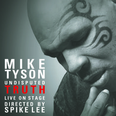 Mike Tyson's Undisputed Truth (2013)