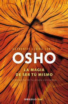 Authentic Living | OSHO