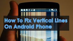 Worried of how to fix vertical lines on Android phone? Check out the best troubleshooting ways to solve white lines on Android screen Types Of Android, Hardware Components, Black Screen, Power Button, Data Recovery, Blog Writing, Good Things, Iphone, Check