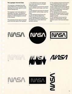 A full-size reissue of the NASA Graphics Standards Manual. Designed by Danne & Blackburn in 1975 and rescinded by NASA in Logo Guidelines, Branding Design, Logo Design, Brand Manual, Nasa Images, Graphic Design Posters, Layout Inspiration, Visual Identity, Brand Identity