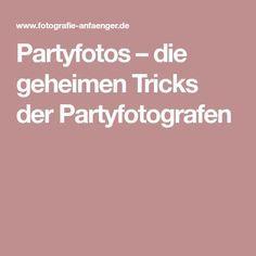 Partyfotos – die geheimen Tricks der Partyfotografen