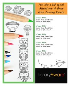 """Let them color! LibraryAware's ready-to-go bookmarks can make your adult coloring programs all """"fun and no work."""" Search for """"coloring"""" in flyers- books, flyers-event and bookmarks  to find them all."""