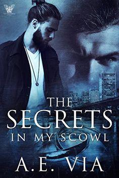 The Secrets in My Scowl by A.E. Via https://www.amazon.com/dp/B01LXVVADA/ref=cm_sw_r_pi_dp_x_X-B7xbVKP4FZV
