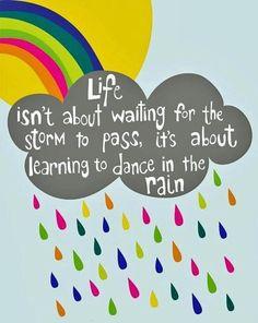 Dance in the rain ;-)